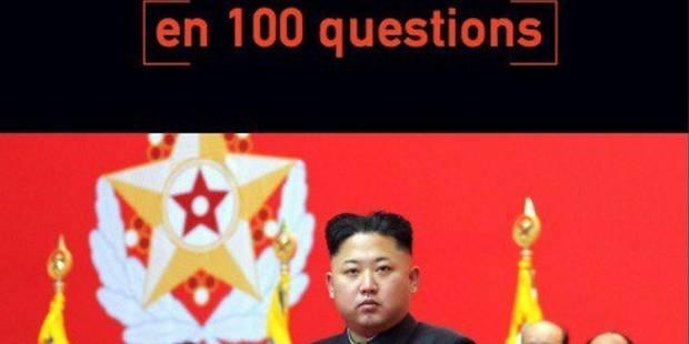 La Corée du Nord en cent réponses - La Libre