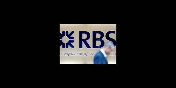 Lloyds et RBS doivent réduire la voilure - La Libre