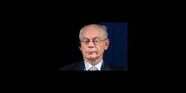 Herman Van Rompuy est, lui aussi, très irrité - La Libre
